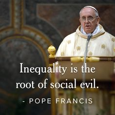 Inequality is the root of social evil